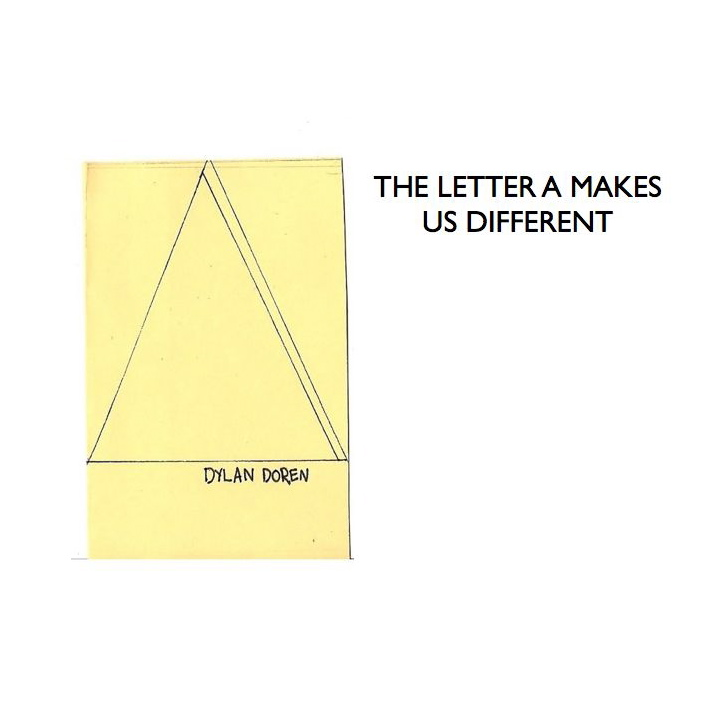 THE LETTER A MAKES US DIFFERENT
